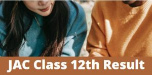jac class 12th result 2021